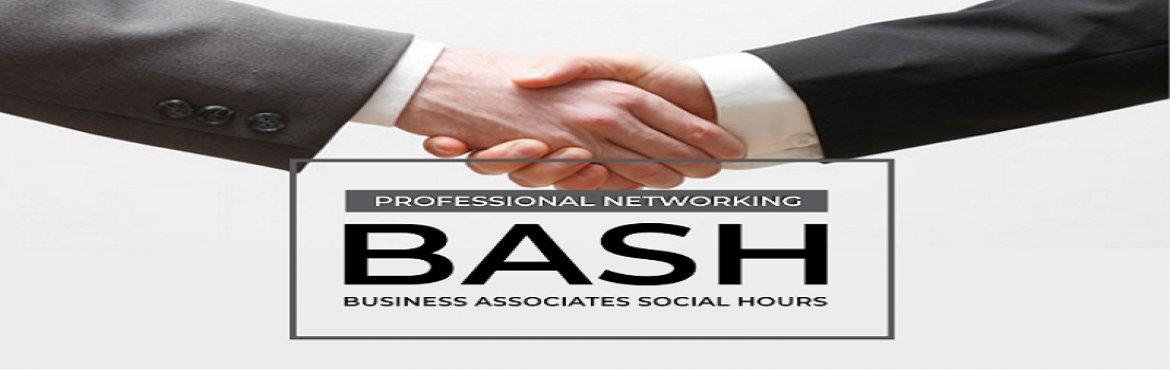 Book Online Tickets for BASH (Business Associates Social Hour) , Mumbai. Alone we can do so little; together we can do so much We believe… more is Accomplished with collaboration We do enjoy competition but feel it is best left up to sports and games, where collaboration is better for Business and Entrepreneurship.