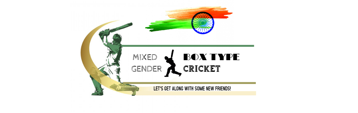 "Book Online Tickets for Fun Filled Friendly Box Cricket match fo, Mumbai. Fun Filled Friendly Box Cricket match for solo (Mixed Gender) What Can be better than a game to meet and greet new friends !!  Inviting everyone this Independence day to start with this new culture of ""Friends at Turf "" No matters if"