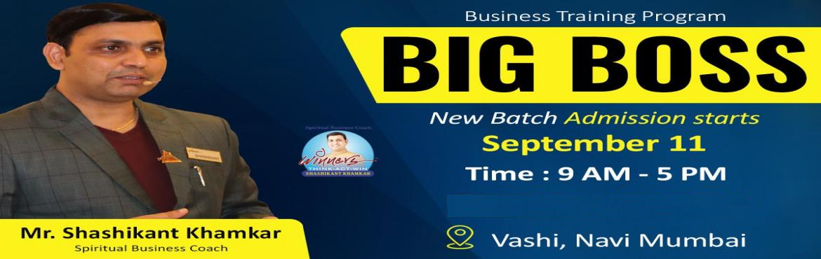 "Book Online Tickets for Bigg Boss Event in Vashi by Shashikant K, Navi Mumba.  ""Bigg Boss"" By Shashikant Khamkar Bigg Boss Event is such a transnational program, every entrepreneur needs to undergo to gain that resounding success. This event will build the entrepreneur inside you and improve your business skil"
