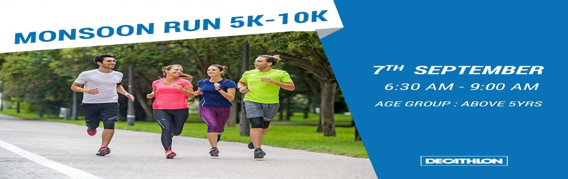 Book Online Tickets for DECATHLON SHAMSHABAD MONSOON RUN 5KM - 1, Hyderabad.  Join Us on Decathlon Shamshabad for Monsoon Run 5KM - 10KM on 7th September 2019, We Invite you all who have passion of Running and meeting new friends. We Will Be Providing One T-shirt,Breakfast, Certificate & Medal at the venue Decathlon