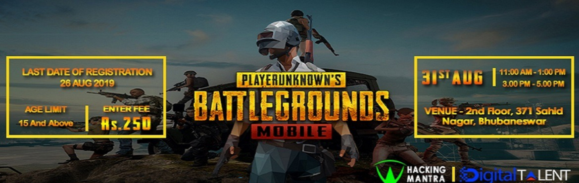 Book Online Tickets for PUBG Mobile Tournament, Bhubaneswa. DigitalTalent is going to conduct PlayerUnknown's Battle Ground (PUBG) gaming event in Bhubaneswar, Sahid Nagar . This is an invitation to all PUBG mobile lovers to come and join this event. We are conducting this event to encourage gamers to s