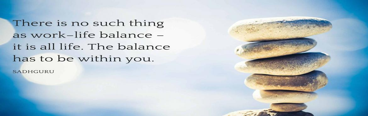 Book Online Tickets for Unlock Your Life Balance, New Delhi. Unlock Life Balance is a workshop essential to combat stress, ensuring both individual's and company's success. The stress associated with unbalanced lifestyles is costly; it damages productivity and increases individual health risks. Ind