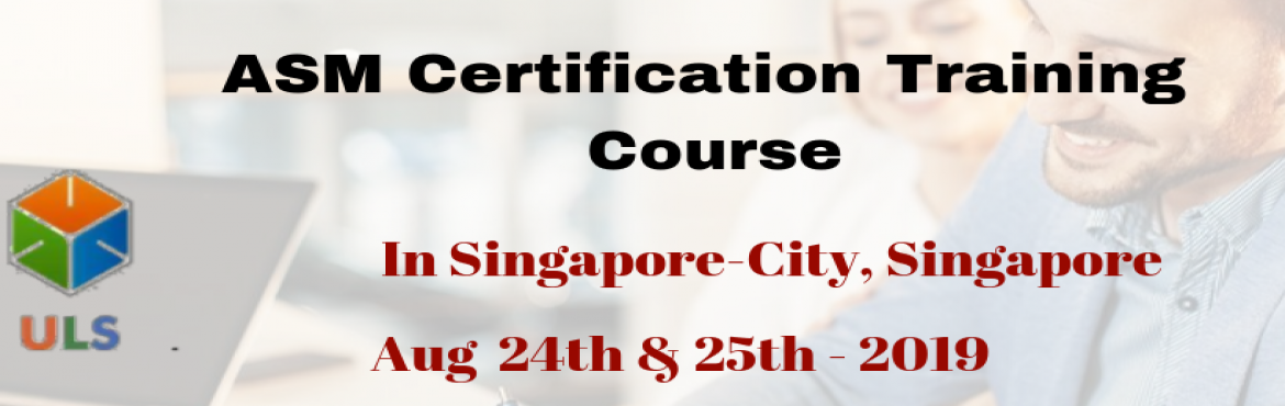 Book Online Tickets for ASM Certification Training Course in Sin, Singapore. UlearnSystem's Offer Agile Scrum Master(ASM) Certification Training Course in Singapore-City, SINGAPORE. Agile Scrum Master Certification Training Course Description: Agile Scrum Master Training Course in Singapore-City helps participants learn