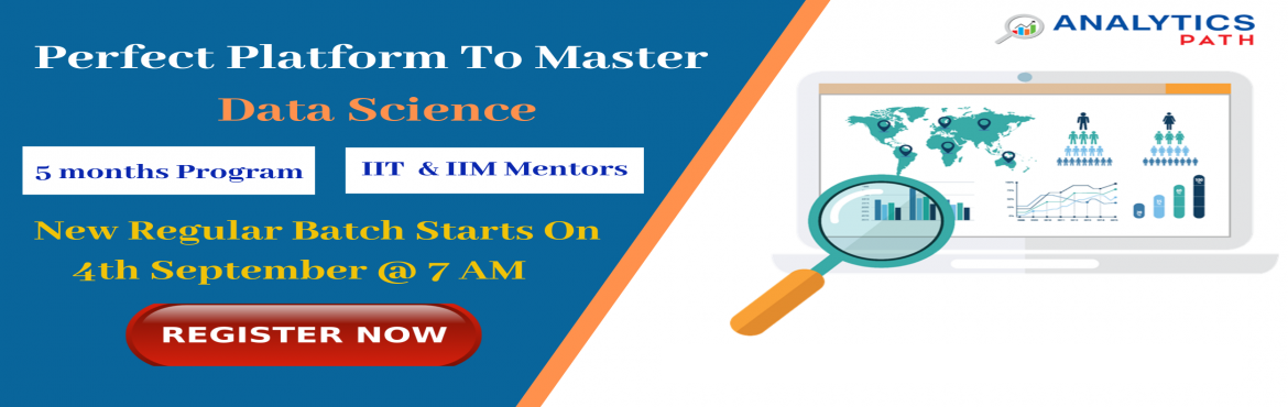 Book Online Tickets for Enroll For Data Science New Regular Batc, Hyderabad. Enroll For Data Science New Regular Batch By Analytics Path & Become Expert Data Scientist. Commences From 4th Sep @ 7 am About The Event- Data Scientist Demand is growing rapidly in the current IT world enhances the existing career paths with ad