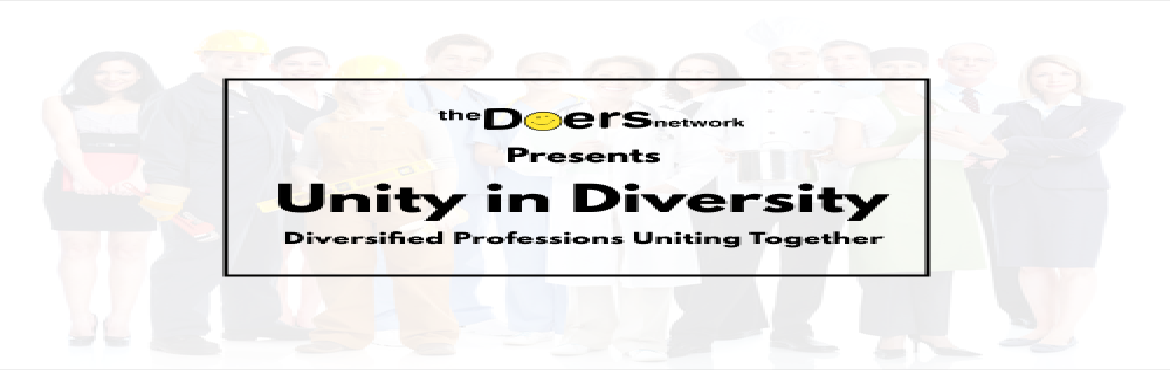 Book Online Tickets for Unity in Diversity, Lets Grow Together, Mumbai. The best advice often comes from unexpected sources, which is why it's crucial for entrepreneurs to prioritize building varied professional networks. One of the great things about having access to a diverse group of people from all over the wor