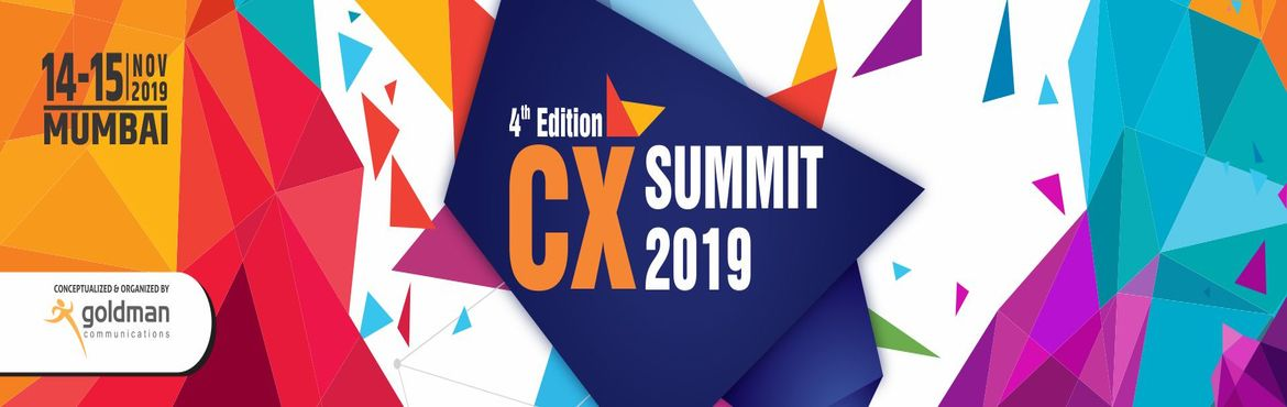 Book Online Tickets for 4th Edition CX Summit 2019, Mumbai. At the 4th Edition CX Summit 2019, we invite you to witness, discuss, debate, benchmark & expand your network to get the latest CX trends, tools & technologies with experts as well as executives from top companies at one of the most focused c