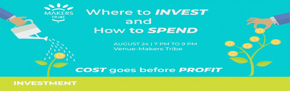 Book Online Tickets for Where to Invest and How to Spend, Chennai. The knowledge of making the best use of hard-earned money to invest appropriately and spend judiciously helps in ensuring long term financial security. Financial Planning is essential for everyone.This session covers the following:1. Manage your Mone