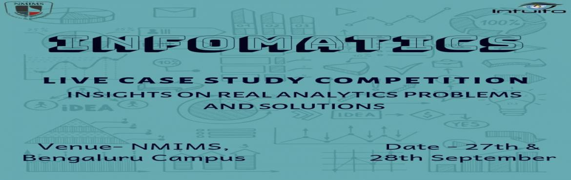 Book Online Tickets for INFOMATICS - NITYAKSH VIII, Bengaluru.   It is a contest that tests the critical thinking and strategic aptitude of the participants. Management students from prestigious B-Schools across the country are going to take part in the contest. Analytics-based competition for teams to expe