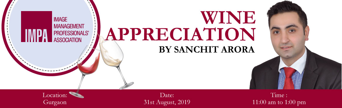 Book Online Tickets for Wine Appreciation Gurugram, Gurugram. ABOUT THE EXPERT SANCHIT ARORASanchit Arora is an innovative and dynamic leader, trainer, and coach. He is a certified soft skills trainer and sales coach. He is also an experienced manager with experience in Hotel Management, Food & Beverage Ope