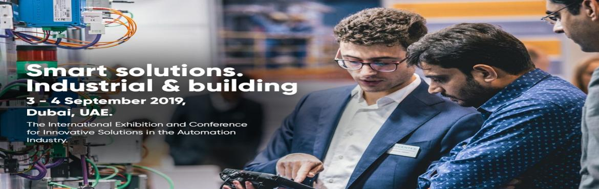 Book Online Tickets for SPS Automation Middle East  2019, Dubai. SPS Automation Middle East 2019 has started its journey on this trajectory of trade exhibitions by expanding the SPS group. The upcoming edition of this even is all set to start with a bang, where exhibitors and visitors from across the globe associa