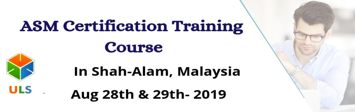 Book Online Tickets for ASM Certification Training Course in sha, Shah Alam. UlearnSystem's Offer Agile Scrum Master(ASM) Certification Training Course in Shah-Alam, MALAYSIA. Agile Scrum Master Certification Training Course Description: Agile Scrum Master Training Course in Shah-Alam helps participants learn the best p