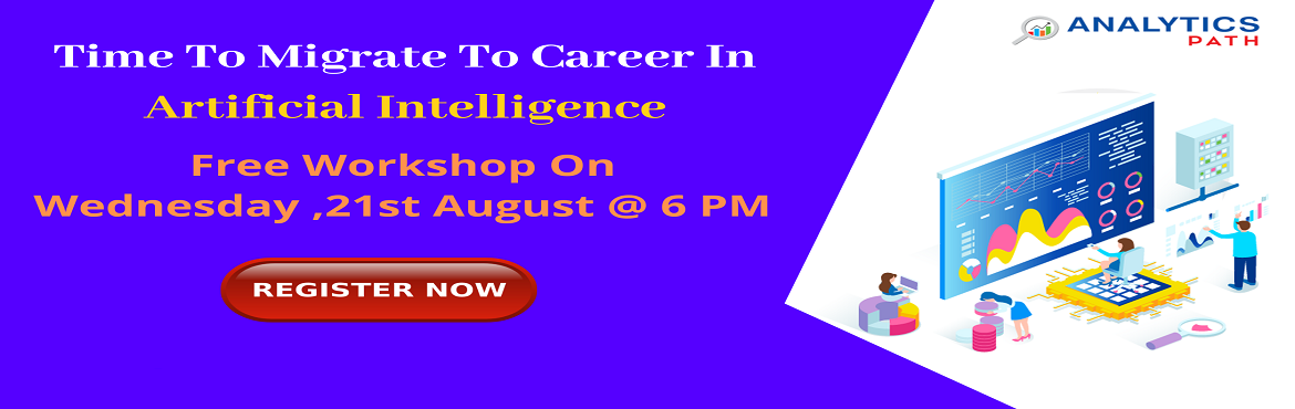 Book Online Tickets for Register For Free Workshop on AI to inte, Hyderabad. Register For Free Workshop on AI to interact with Analytics Experts from IIT & IIM, by Analytics Path on 21st Aug 2019 at 6 PM, Hyderabad About The Event- Get the chance to interact with the Artificial Intelligence industry experts from IIT &