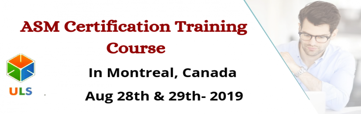 Book Online Tickets for ASM Certification Training Course in Mon, Montreal. UlearnSystem's Offer Agile Scrum Master(ASM) Certification Training Course in Montreal, CANADA. Agile Scrum Master Certification Training Course Description: Agile Scrum Master Training Course in Montreal helps participants learn the best pract