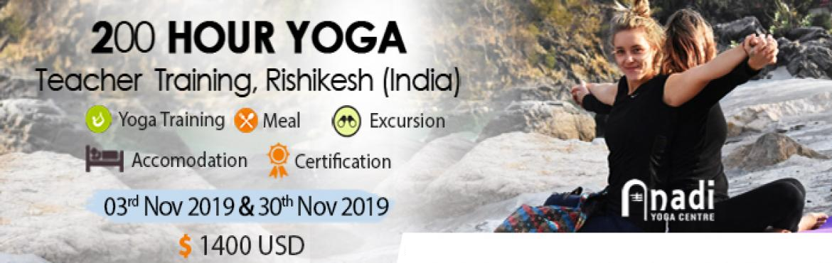 Book Online Tickets for 200 Hour Yoga Teacher Training in Rishik, Rishikesh. Anadi Yoga offers a 200-hour yoga teacher training course that covers an understanding of traditional Hatha and Vinyasa flow, introduction to meditation, and its various layers while also sharing their teachings of theory and yoga philosoph