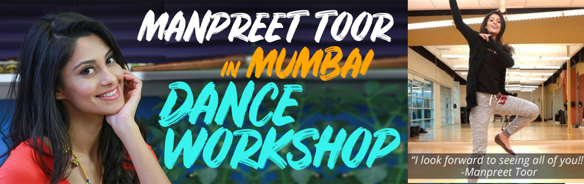 Book Online Tickets for MUMBAI DANCE WORKSHOP with Manpreet Toor, Mumbai. Manpreet Toor is having her first DANCE WORKSHOP in Mumbai! Get ready to dance and learn from this Youtube Star!