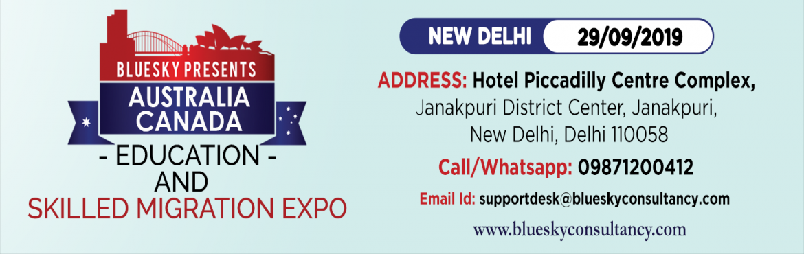 Book Online Tickets for Australia and Canada Education And Skill, New Delhi. Bluesky Immigration and Students Consultancy Services present Australia and Canada Education Expo 2019 You can get hands-on information about studying abroad & all the relevant information about your intended course directly from the college repr