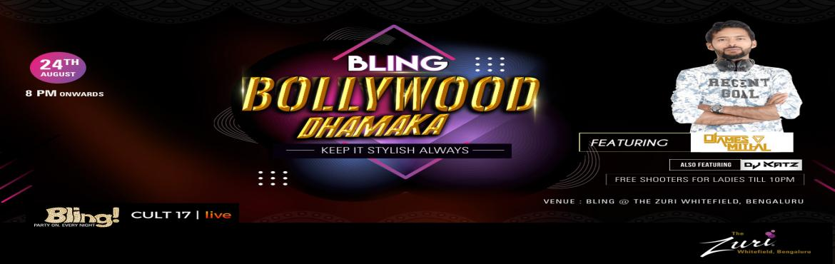 Book Online Tickets for Bling Bollywood Dhamaka Ft. Dj James Mit, Bengaluru. Saturday Bollywood Night @ Bling with Dj James & Dj Katz. Get ready to dance to the tunes of some all-time classic numbers on Saturday 8pm onwards with the most amazing DJ! We got an amazing night ahead; its Goanna be proper Desi tunes all night