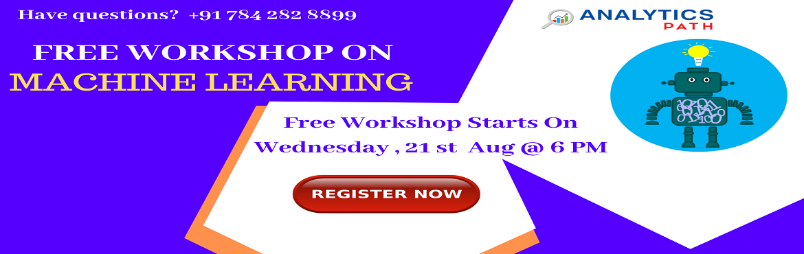 Book Online Tickets for Attend Free Machine Learning Workshop To, Hyderabad. Attend Free Machine Learning Workshop To Kick Start Your Analytics Career In 2019-By Analytics Path On 21st August, 6 PM, Hyderabad About The Workshop: Machine Learning aims to teach the complete Data Warehousing Concepts in an easier way. This Progr