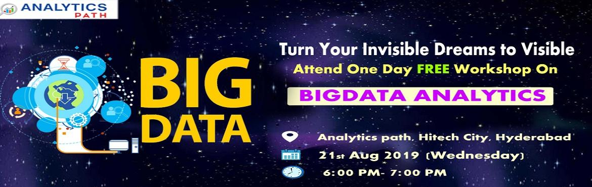 """Book Online Tickets for Attend Free Workshop On big Data Analyti, Hyderabad. Attend Free Workshop On big Data Analytics-""""Career In Analytics"""" By Analytics Path On 21st Aug, 6 PM, Hyd About The Event: Analytics Path which is one among the best success rated institute for job oriented Big Data Analytics training has"""
