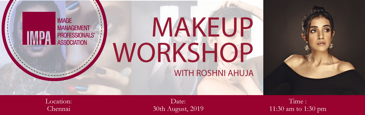 Book Online Tickets for Makeup Workshop, Chennai. About Roshni Ahuja Roshni Ahuja, a professional makeup artist and hair stylist, has the natural ability to bring out the best features of her clients. She started out like every other little girl, playing with her mother's makeup and before she