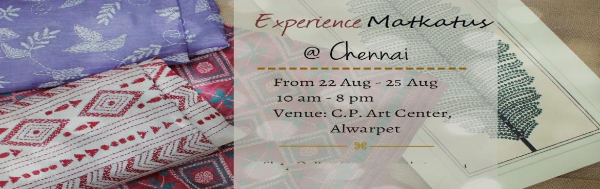 Book Online Tickets for Experience Matkatus at Chennai, Chennai. Experience Matkatus with an exclusive collection of handcrafted Yardage, Blouse fabrics, Sarees, Dupattas & more. Be there to check out our vibrant range of Handwovens, Ajraks, Ikats, Block prints, Bandhinis & kalamkaris. C.P. Art Centre, Alw