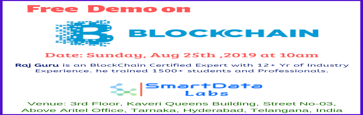 Book Online Tickets for Blockchain Free Demo, Hyderabad. Blockchain technology has developed interest for almost all major organizations globally and adoption has started increasing. There are global job opportunities in this technology. Job opportunities are growing very fast and skilled resources are hig