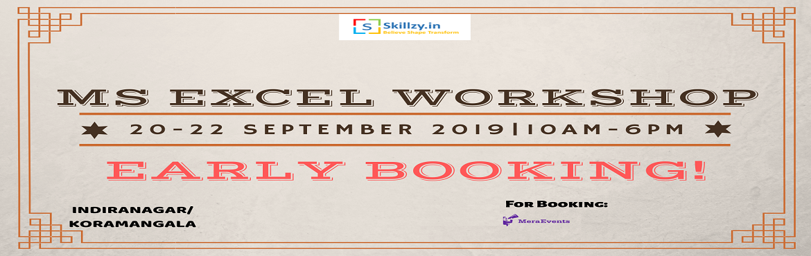 Book Online Tickets for MS Excel Workshop 6, Bengaluru. Cherryskillz Learning Private Limited invites you for the MS Excel Certification happening in Bangalore on 20th-22nd September 2019. This workshop is only for students with OFFER VALID FOR LIMITED PERIOD! REGISTER NOW AND GET DISCOUNT.