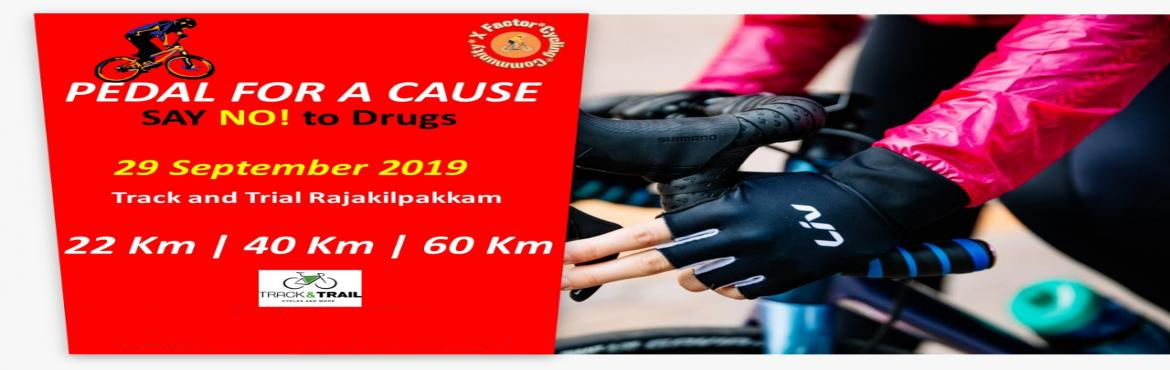 Book Online Tickets for Pedal For A Cause, Chennai. About the Event: This ride is open to people of all levels of fitness and ages, and everyone is welcome, but you should have a basic level of road cycling experience. The ride will be led by X – Factor Cycling Community and Track and Trial Raja