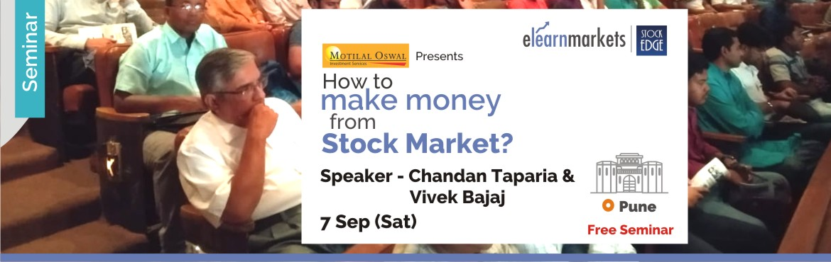 Book Online Tickets for How to make money from Stock Markets by , Pune. Introduction   Stock Market have been an incredible source of wealth creation, globally. However only few serious ones make some serious money. The question is what do they have in them, which a normal person does not? One can participate in Stock Ma