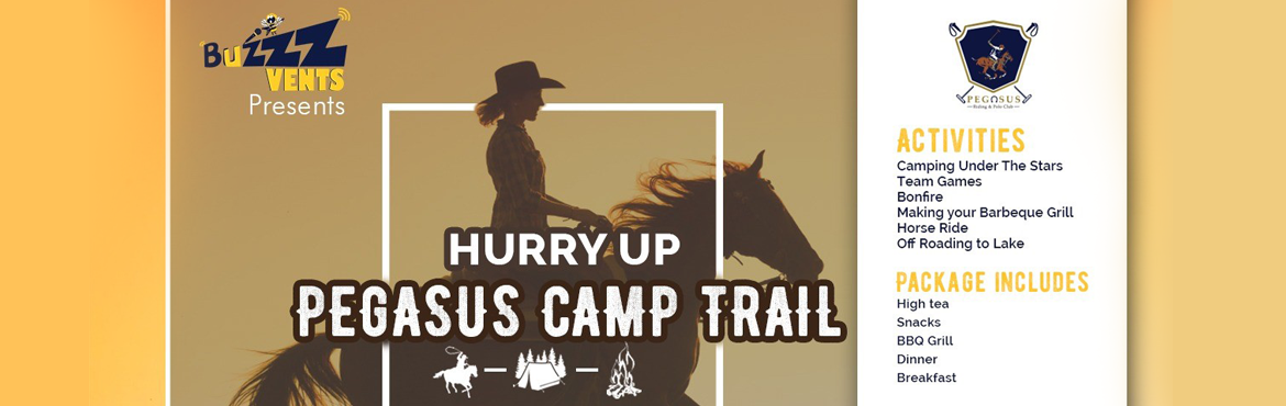 Book Online Tickets for Pegasus Camp Trail , Hyderabad. Interesting! Refreshing! Adventurous! & something never done before! Spend a memorable night under the stars with bonfire, music, singing, fun filled games, horse riding, cook barbeque with your friends, family and loved ones. Enjoy the bli