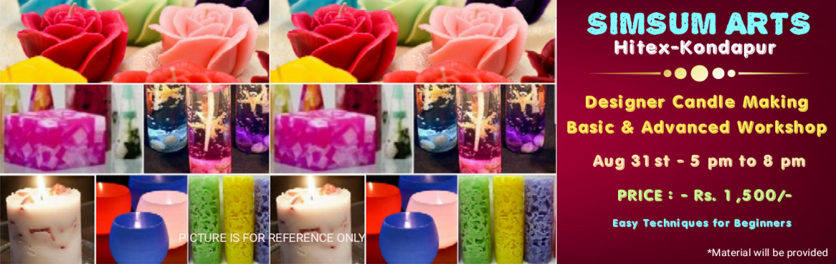 Book Online Tickets for Designer Candle Making Workshop, Hyderabad. SimSum Arts Gallery and Studio is conducting Designer Candle Making Workshop. Register and join us to learn the art of making beautiful and decorative candles. You will learn the basics and advanced techniques of candle making with differ