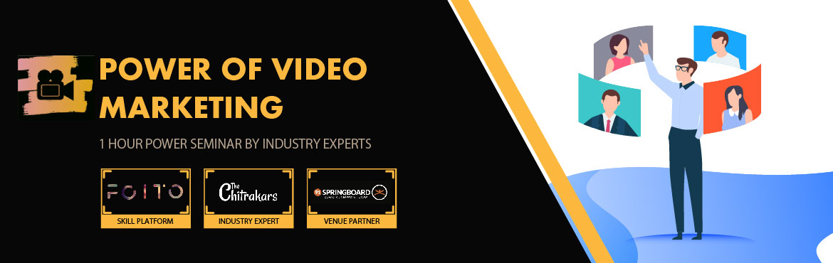 Book Online Tickets for Power of Video Marketing - Seminar, Bengaluru. In this fast-paced world, visuals are certainly the most appealing way to reach out to the target audience and when such visuals are served in a platter along with a well-knitted narrative and eye-popping graphics, you enter into the realm of Video M