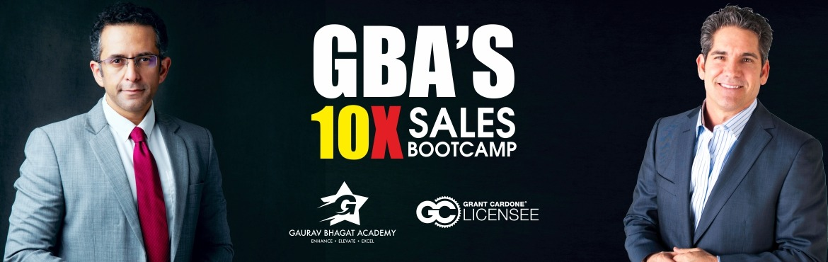 Book Online Tickets for The GBA official 10X Sales Bootcamp with, Gurugram. Grant Cardone is the World\'s best sales trainer and The Gaurav Bhagat Academy is the sole licensee for Grant in India. The GBA has over the past 8 months trained hundreds of business owners, sales professionals and even graduating students and helpe