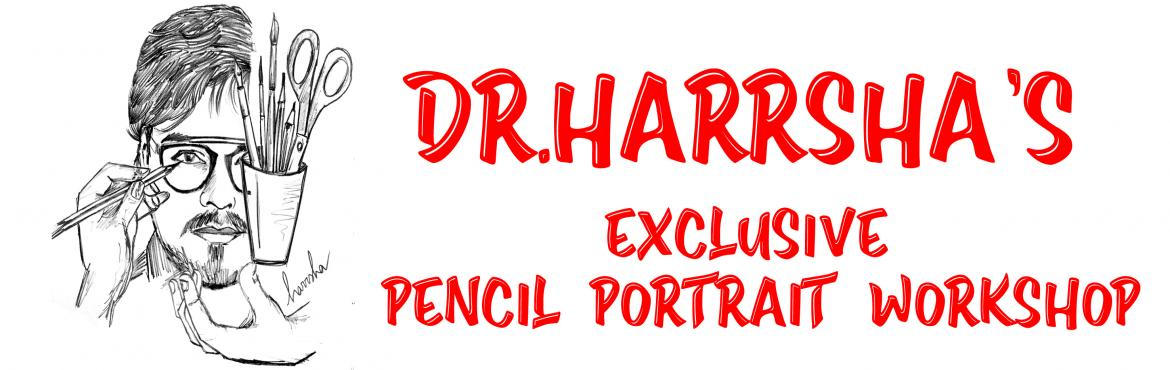 Book Online Tickets for Pencil Portrait Workshop - Exclusive to , Hyderabad. This Beginner Pencil Portrait workshop that is exclusive to The Seed of Gratitude only.- Saturday August 31, 2019- 5pm onwards- Limited Seating 30, Age above 12 YearsFEES: Rs.2,200At the Workshop, you will be able to: - Gain confidence that you