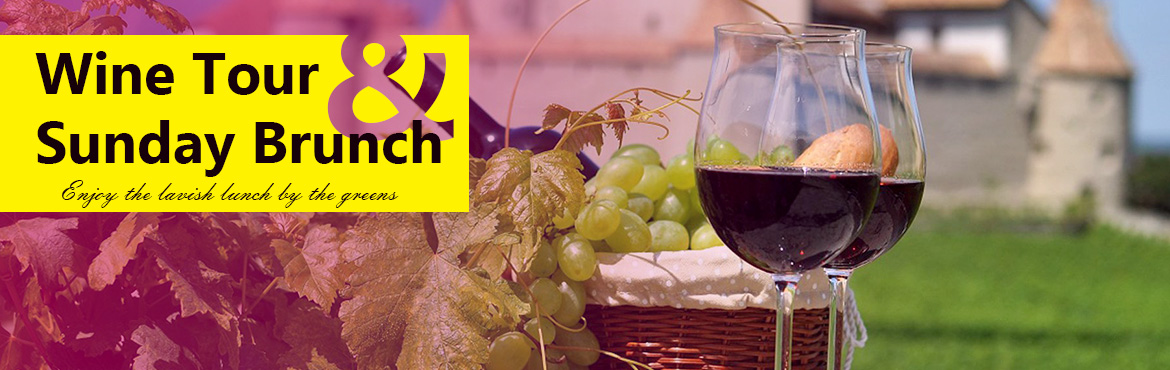 Book Online Tickets for Wine Tour and Sunday Brunch, Bengaluru. \