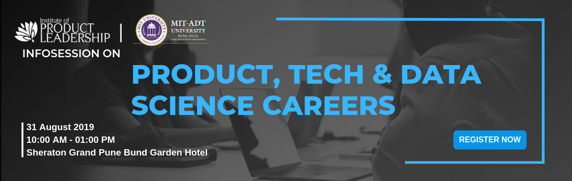Book Online Tickets for Info-session on Product, Tech and Data S, Pune. 31st August 2019 | 10:00 AM - 01:00 PM | Sheraton Grand Pune Bund Garden Hotel Career Growth often rewards to the one who continuously upskills and stays current with the industry. What got you here may not get you there! Are you wonde