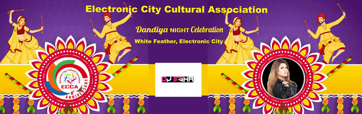 Book Online Tickets for ECCA Disco Dandiya 2019 with DJ Esha, Bengaluru. ECCA Disco Dandiya 2019 with DJ Esha! Like every year, this year too ECCA brings to you the biggest Dandiya Night with DJ Esha at The White Feather Convention Centre, Electronic City. The Bangalore\'s Most Happening