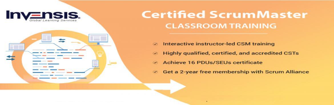 Book Online Tickets for Certified ScrumMaster Training, Bengaluru. Invensis Learning is conducting a 2-day Certified ScrumMaster (CSM) training course in Bangalore, India.ThisCSM Certification CourseinBangalore is ideal for individuals and enterprises that are looking to gain a fundamental un