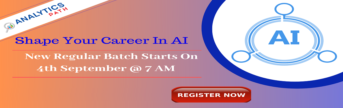 Book Online Tickets for Enroll Now For AI New Regular Batch To I, Hyderabad. Enroll Now For AI New Regular Batch To Interact With Analytics Experts From IIT & IIM, By Analytics Path On 4th Sept, 7 AM, Hyderabad. About The Event- Get the chance to interact with the Artificial Intelligence industry experts from IIT & II