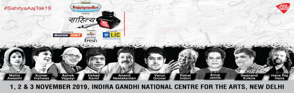 Book Online Tickets for Sahitya Aaj Tak Biggest Literature fest , New Delhi. Aaj Tak, the Nation\'s No. 1 News Channel will be back with the 4th edition of its much acclaimed Literature Festival SAHITYA AAJ TAK. The three day literature festival is scheduled for the 1st, 2nd & 3rd November 2019 at the Indir