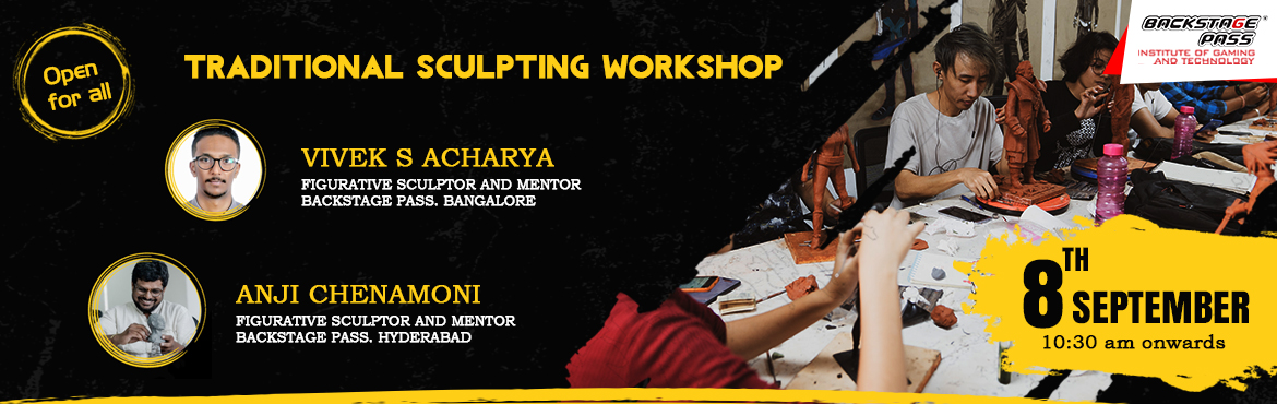 Book Online Tickets for TRADITIONAL SCULPTING WORKSHOP, Hyderabad. Learn traditional sculpting from our well experienced and knowledgeable mentors. After an introductory talk about sculpting and it's role in the Gaming Industry, you can get your hands on the clay and let the fun begin! Block your seats t