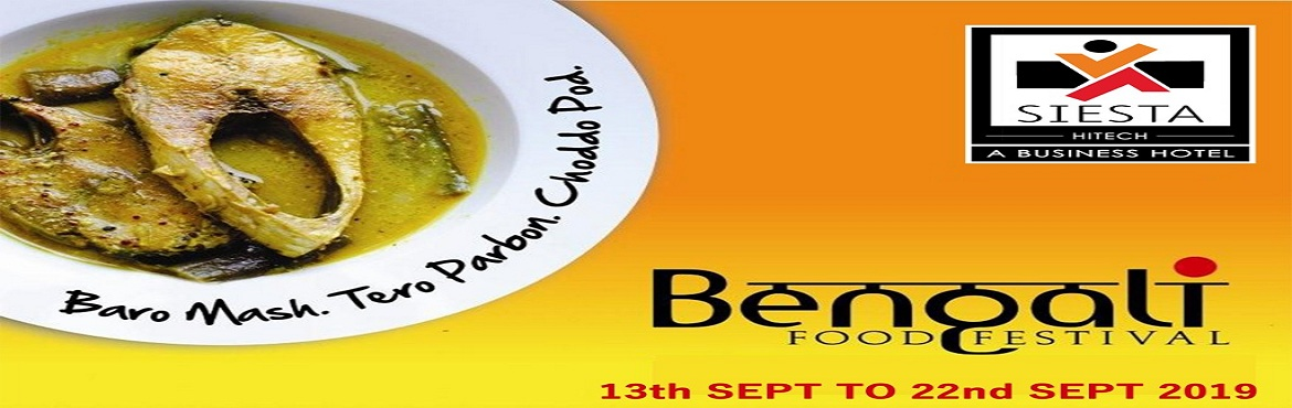 Book Online Tickets for Bengali Food Festival at Siesta Hitech, Hyderabad. Siesta Hitech is glad to announce Bengali food festival at Qube Cafe from 13th September 2019 to 22nd September 2019. The cuisine of Bengal has an enormous variety of mouth watering vegetarian as well as non vegetar