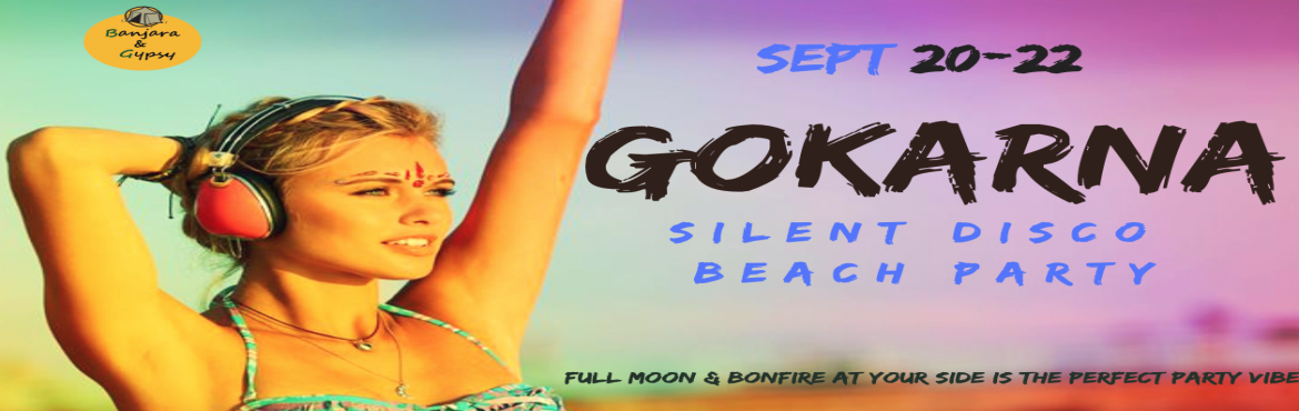 Book Online Tickets for Silent Disco Beach Party at Gokarna, Gokarna. Gokarna is amazing but Silent Disco Party at Gokarna is something out of the world, this is one of best parties liked by youngsters and we are bringing another edition just for you to enjoy this unexplored beach, filled with the scenic beauty of ocea