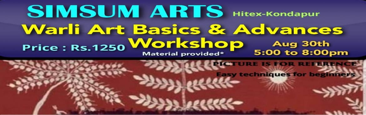 Book Online Tickets for Warli Art - Basics and Advanced Workshop, Hyderabad. SimSum Arts Gallery and Studio is conducting Warli Art - Basics and Advanced Workshop.  Register and join us to learn the different techniques of Warli Art from Basics to Advanced.  You will be delighted to take home your wonderful and eleg