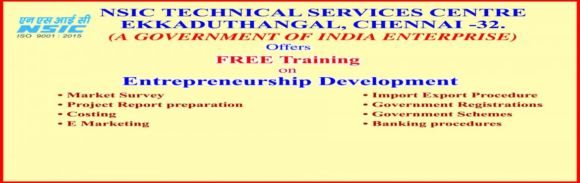 Book Online Tickets for Entrepreneurship Development Program, Chennai. The National Small Industries Corporation is a Government of India Enterprise supporting small scale industries in our country. NSIC is providing Entrepreneurship development training to unemployed youth to make them successful entrepreneur. We are c