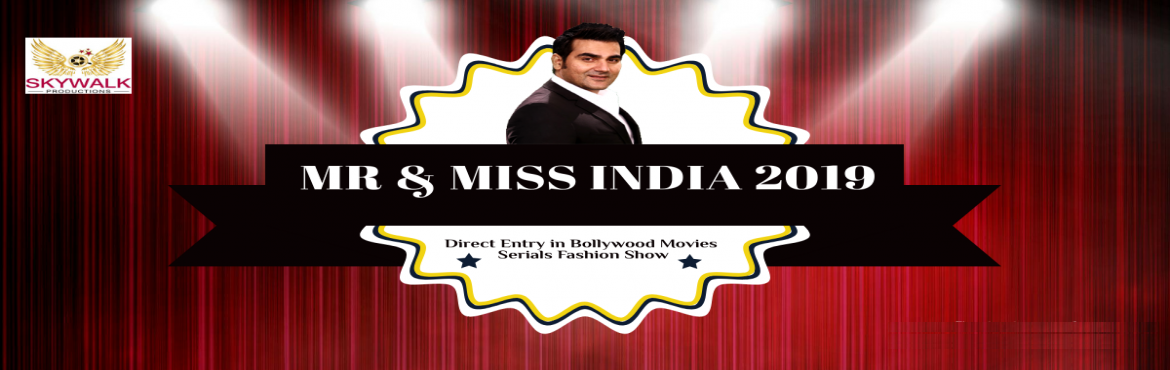 Book Online Tickets for Bollywood Mr And Miss India , New Delhi. Asia\'s first Bollywood Reality show MR AND MISS INDIA 2019 WORLD is coming with all New opportunity for all young Girls and Boys. SKYWALK PRODUCTIONS IS PRESENTS THIS MEGA SHOW MR & MISS INDIA 2019 WORLD. All members of this amazing Modelin