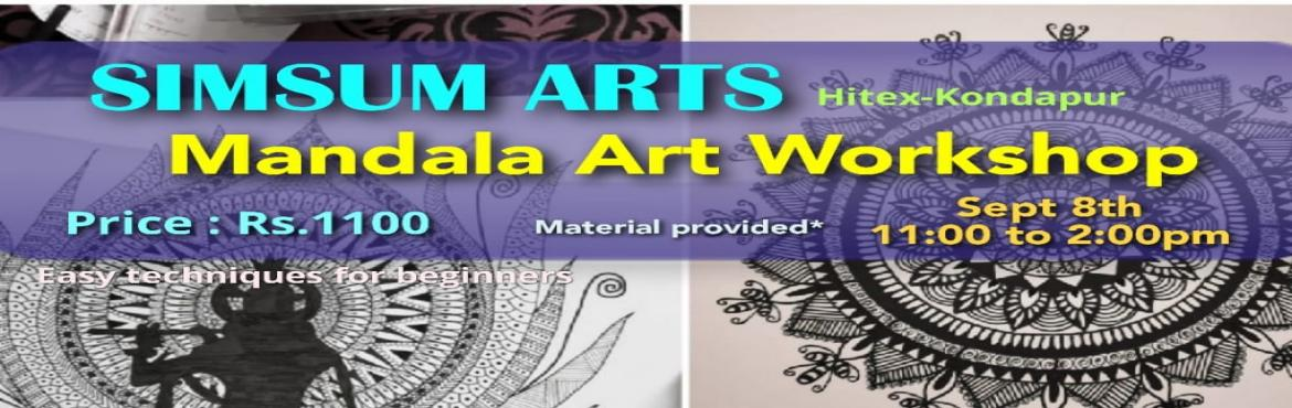 Book Online Tickets for Mandala Art Workshop, Hyderabad. SimSum Arts Gallery and Studio is conducting Mandala Art Workshop. Register and join us to learn the different techniques of Mandala Art. Instructor is Ms. Pooja and this Mandala Workshop aims at the following:1. Learn the basics of Manda