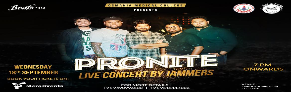 Book Online Tickets for PRONITE ft. JAMMERS - Live In Concert, Hyderabad. PRONITE is an event which features leading bands of Telugu states, conducted by Osmania Medical College.  What makes city-based regional band Jammersstand out among their peers is that they can effectively weave Carnatic music