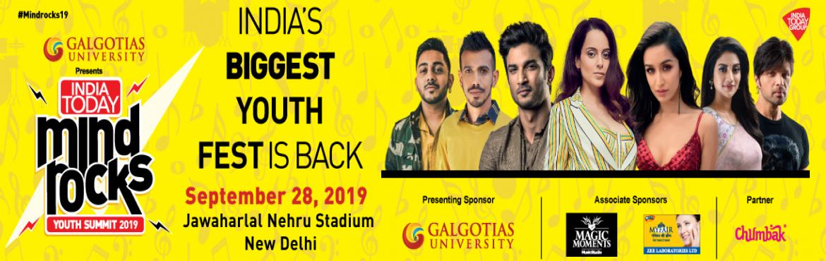Book Online Tickets for Biggest Youth Fest Of India Is Back, New Delhi. India Today Mind Rocks Youth Summit is scheduled on Saturday, September 28, 2019 at Jawaharlal Nehru Stadium, New Delhi The past seventeen summits have been very successful. Like every year, the eighteenth edition of the even