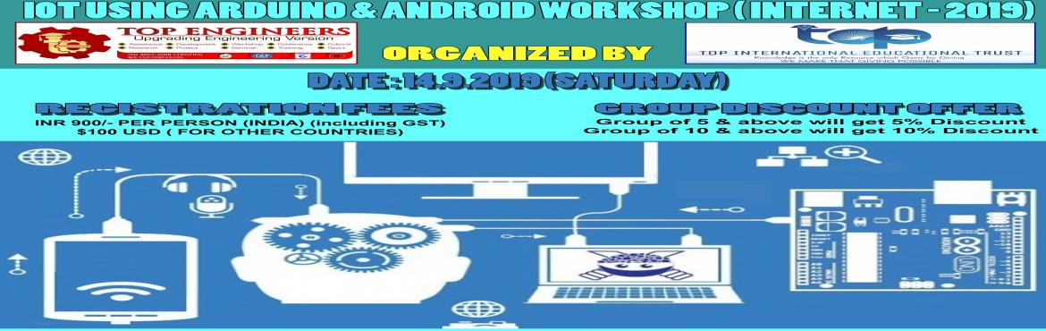 Book Online Tickets for IOT USING ARDUINO  ANDROID WORKSHOP ( IN, Chennai.     AGENDA   IoT Concepts & Definitions Understanding various protocols and Network types used in IoT Introduction to Embedded Development Boards – Arduino, NodeMCU-ESP8266 Hands-on programming with Arduino IDE Introduction and dealing with